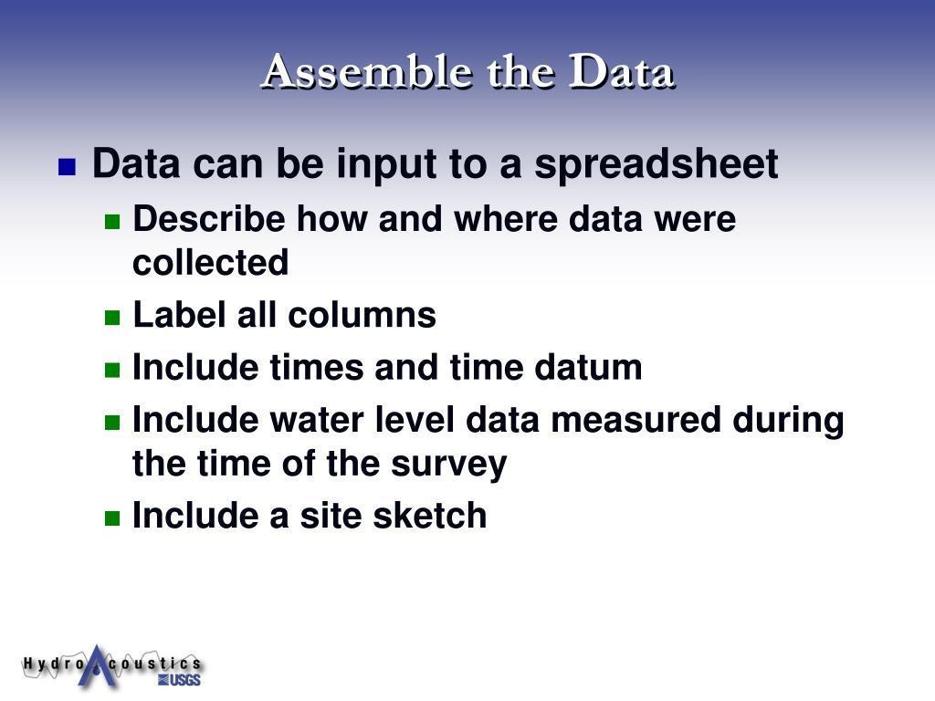 Assemble the Data