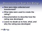 documenting the stage area rating
