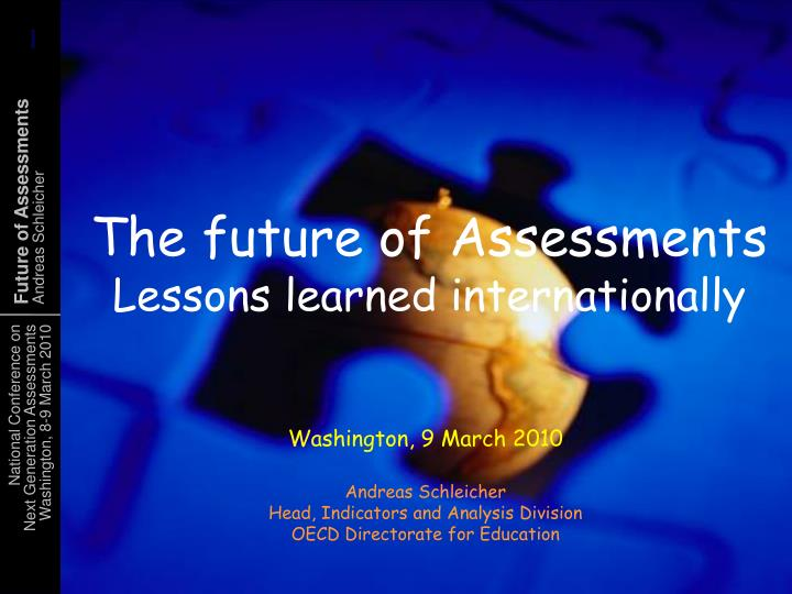 The future of Assessments