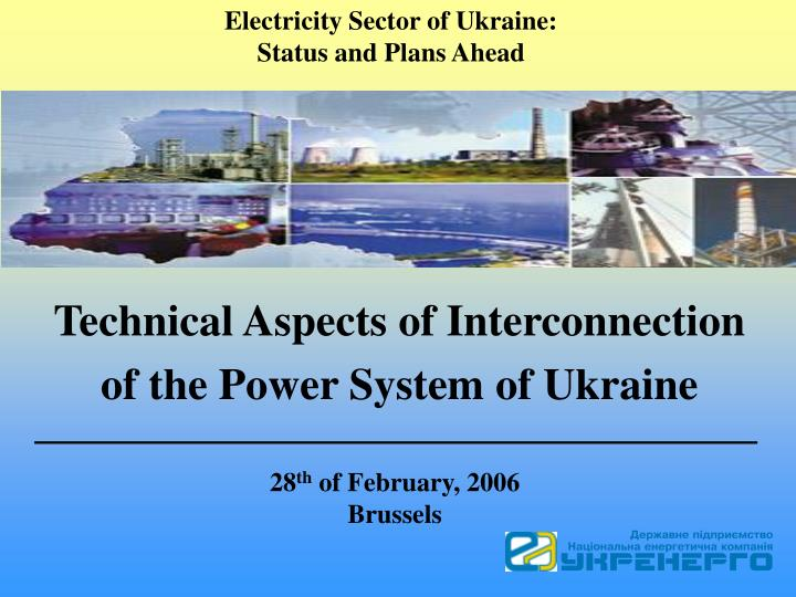 technical aspects of interconnection of the power system of ukraine n.