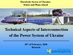 technical aspects of interconnection of the power system of ukraine