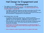 hall design for engagement and envelopment