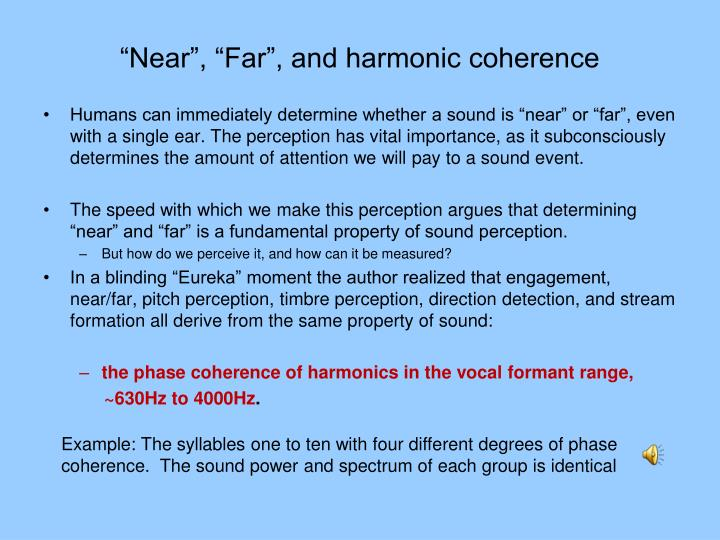 """Near"", ""Far"", and harmonic coherence"