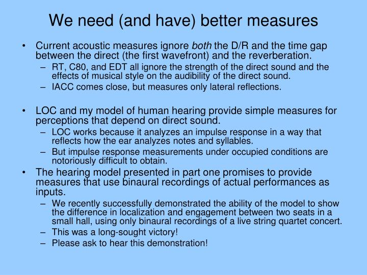 We need (and have) better measures
