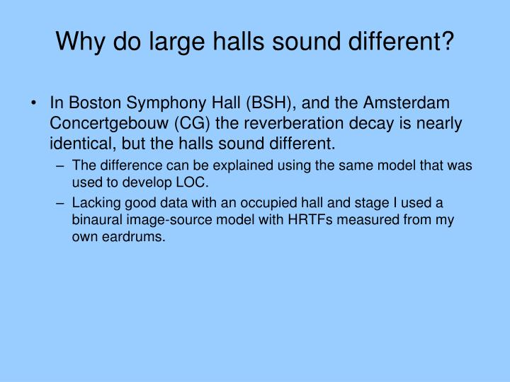 Why do large halls sound different?
