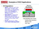 examples of wlr applications