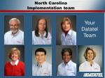 north carolina implementation team