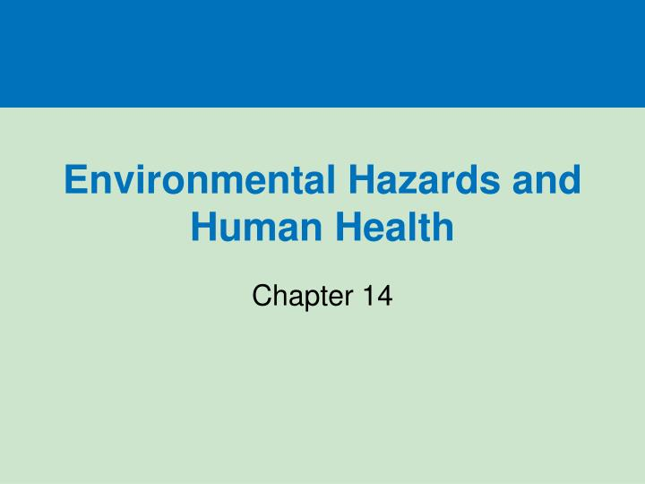 environmental hazards and human health n.