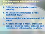 what are common behavioral indicators of a crisis
