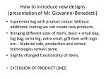 how to introduce new designs presentation of mr giovannni benedetti