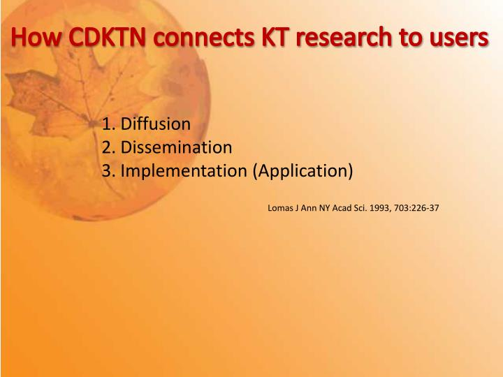 How CDKTN connects KT research to users