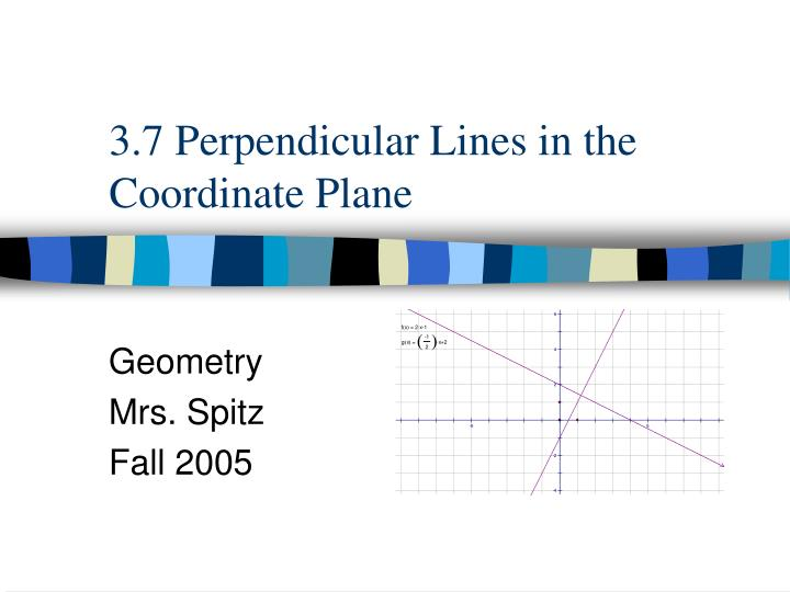 3 7 perpendicular lines in the coordinate plane n.