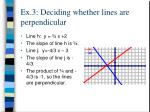 ex 3 deciding whether lines are perpendicular