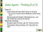 game agents thinking 3 of 3