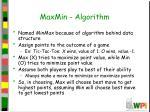 maxmin algorithm