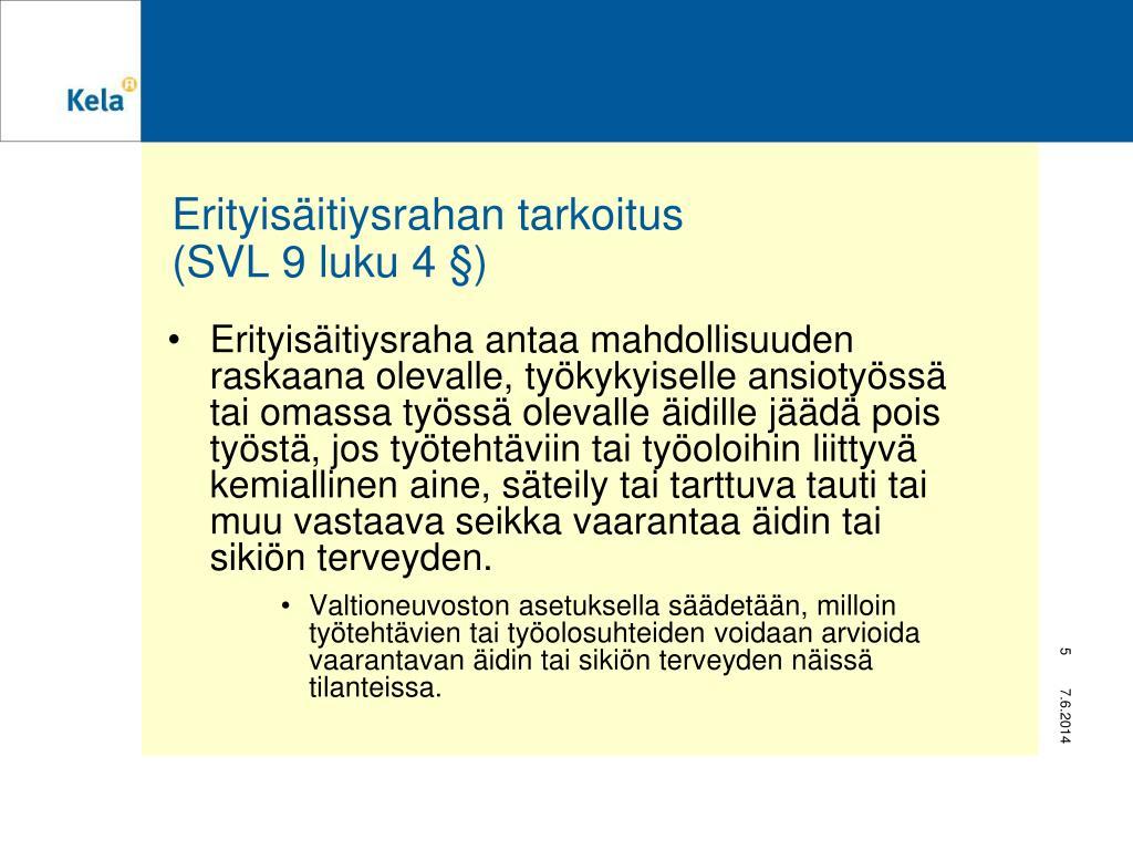Sairausvakuutuslaki 8 Luku 4 § 2 Mom