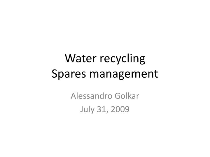 water recycling spares management n.