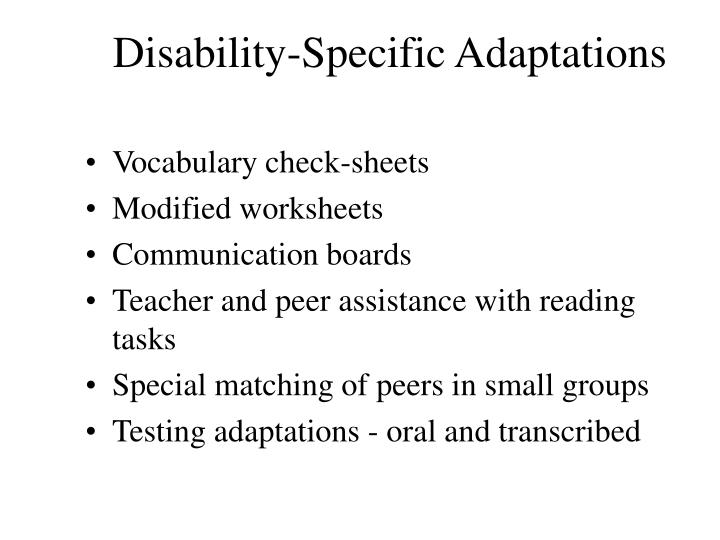 Disability-Specific Adaptations