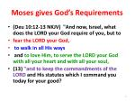 moses gives god s requirements