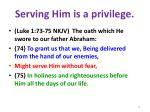 serving him is a privilege