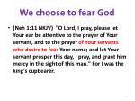 we choose to fear god1