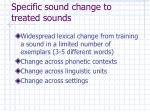 specific sound change to treated sounds