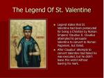 the legend of st valentine
