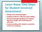 learn these vital steps for student involved assessment