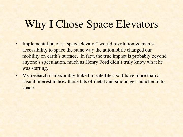 why i chose space elevators n.