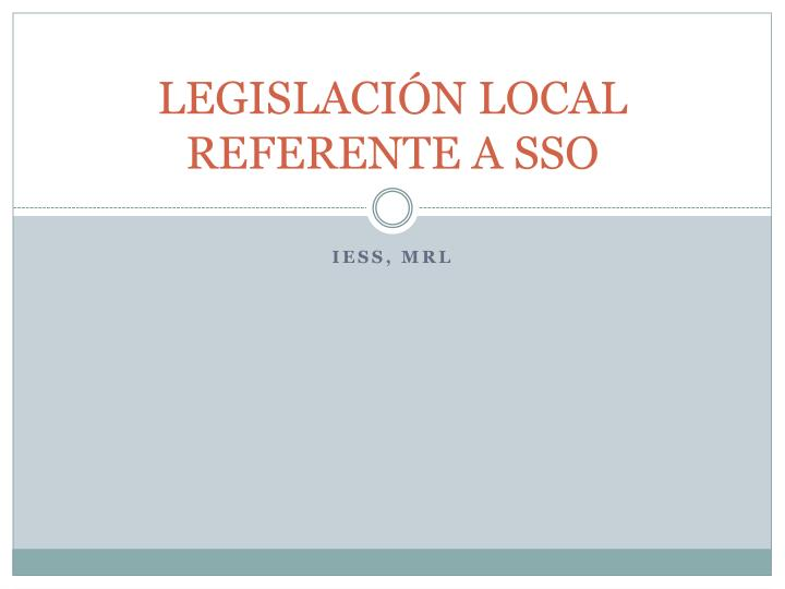 legislaci n local referente a sso n.