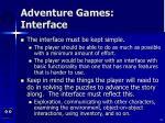 adventure games interface