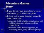 adventure games story
