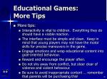 educational games more tips