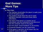god games more tips