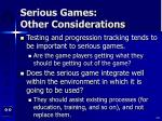 serious games other considerations