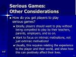 serious games other considerations110