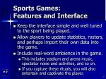 sports games features and interface