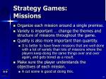 strategy games missions