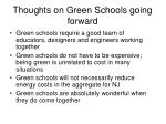 thoughts on green schools going forward