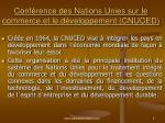 conf rence des nations unies sur le commerce et le d veloppement cnuced