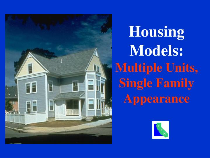 housing models multiple units single family appearance n.