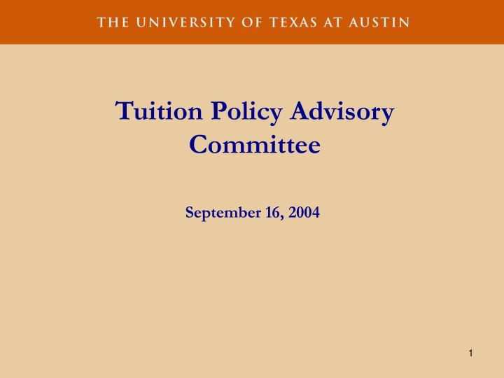 tuition policy advisory committee n.