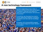 a new technology framework