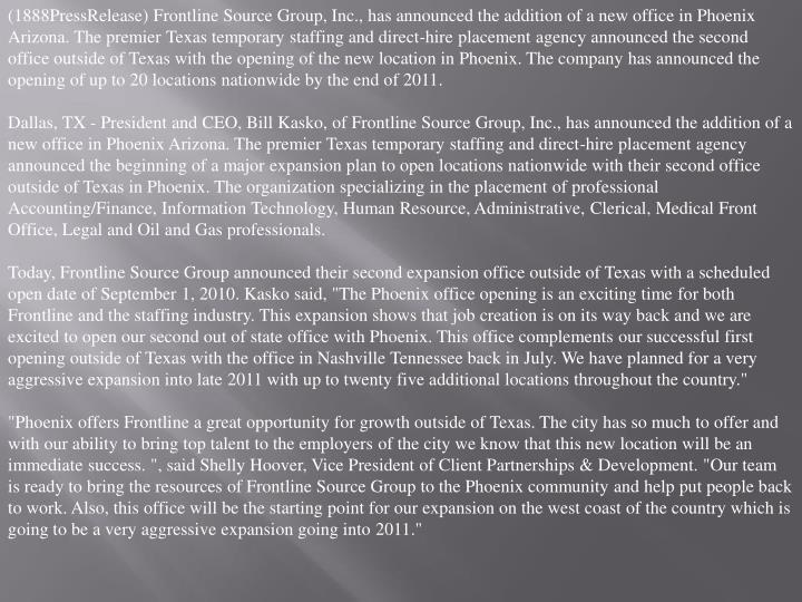(1888PressRelease) Frontline Source Group, Inc., has announced the addition of a new office in Phoen...
