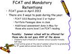 fcat and mandatory retentions