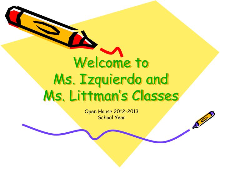 welcome to ms izquierdo and ms littman s classes n.