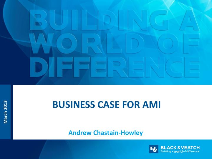business case for ami n.