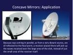 concave mirrors application