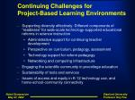 continuing challenges for project based learning environments