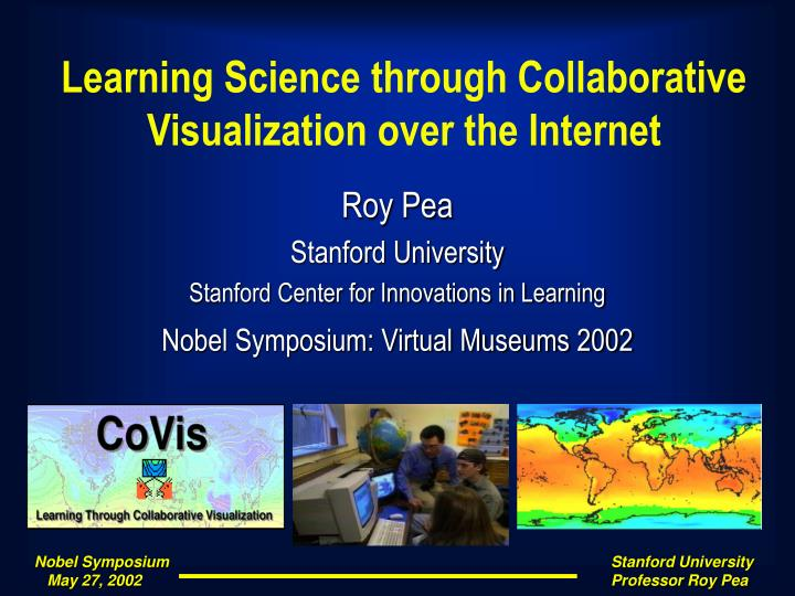 learning science through collaborative visualization over the internet n.